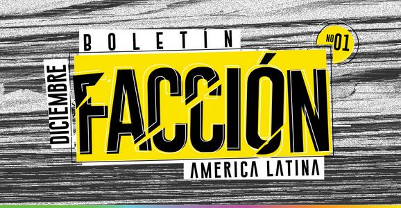 Estamos participando del Boletín Facción Latina