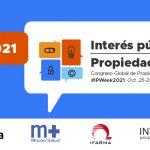 Congreso Global de Propiedad intelectual e interés publico. iPWeek 2021 2021del 25 al 29 0ctubre